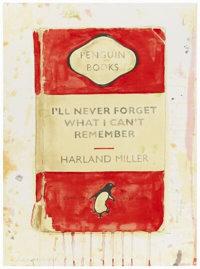 Harland Miller, 'I`ll Never Forget What I Can`t Remember', 2015