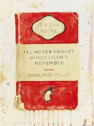 Harland Miller, 'I'll Never Forget What I Can't Remember', 2015