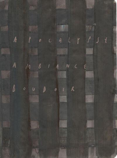 Arpaïs Du Bois, 'apocalypse ambiance boudoir', 2020