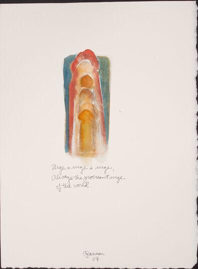 John Ransom Phillips, 'Urge, and urge, and urge...', 2004