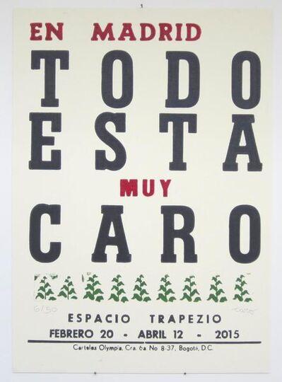 Antonio Caro, 'En Madrid todo esta muy caro ', 2015