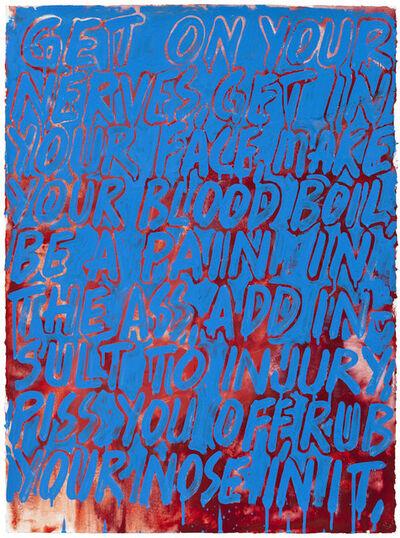 Mel Bochner, 'Get On Your Nerves', 2012
