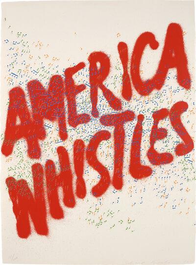 Ed Ruscha, 'America Whistles', 1976
