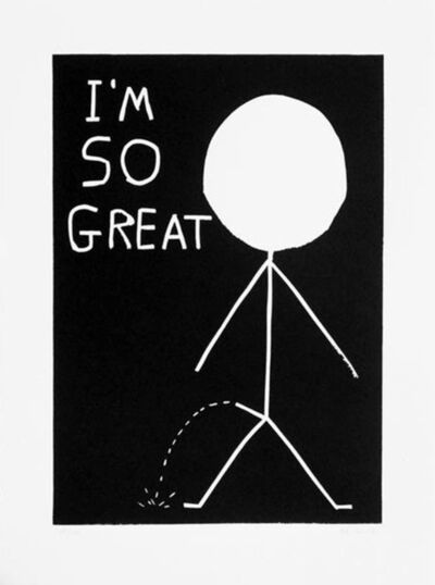 David Shrigley, 'I'm So Great', 2014