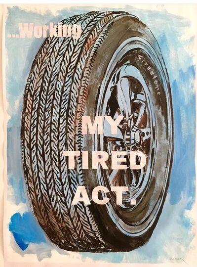 """David Kramer, '""""Tired Act"""" ', 2018"""