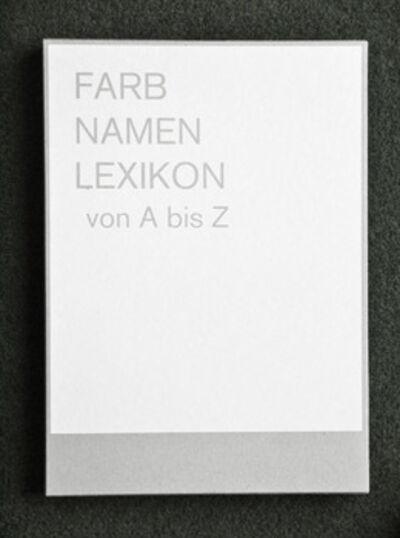 Claudia de la Torre, 'Farbnamenlexikonvon A bis Z Box', 2013