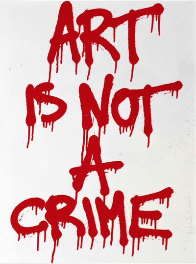 Mr. Brainwash, 'Art is Not a Crime', 2011