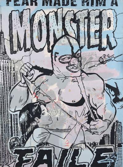 FAILE, 'Fear Made Him A Monster', 2005
