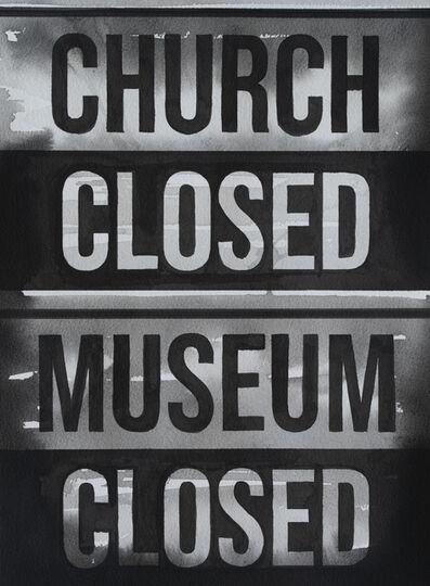 Radenko Milak, 'April 27, 2020, Churh Closed - Museum Closed', 2020