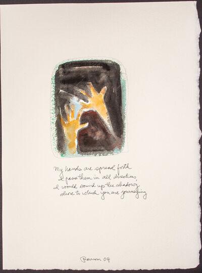 John Ransom Phillips, 'My hands are spread..', 2004