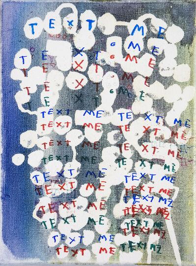Graham Gillmore, 'Text Me', 2018
