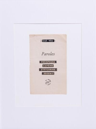 Erich Weiss, 'PAROLE PAROLE  ', 2017
