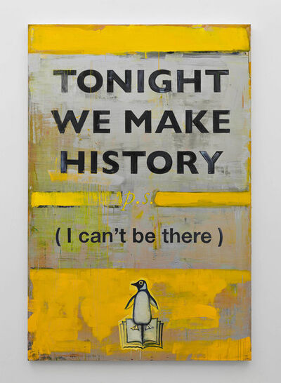 Harland Miller, 'Tonight We Make History (p.s. I Can't Be There)', 2016