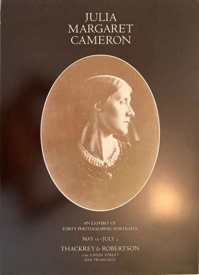 Julia Margaret Cameron, 'Julia Margaret Cameron, An Exhibit of Forty Photographic Portraits Gallery Poster ', ca. 1975