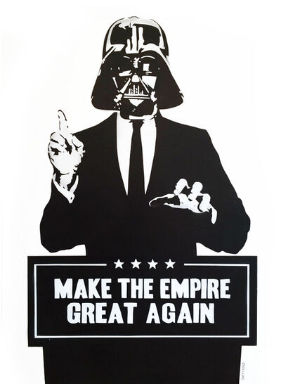 Thirsty Bstrd, 'Make The Empire Great Again', 2016