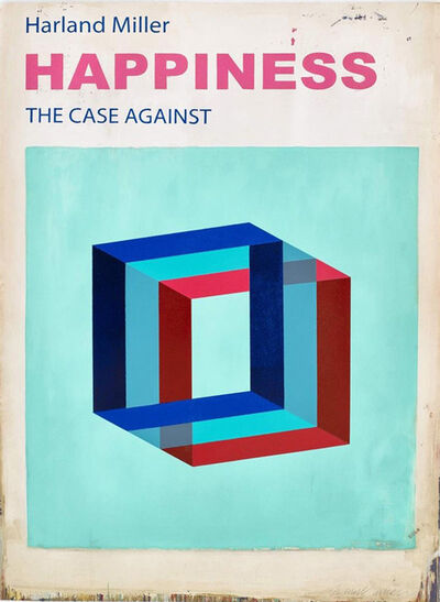 Harland Miller, 'Happiness: The Case Against (Large)', 2017