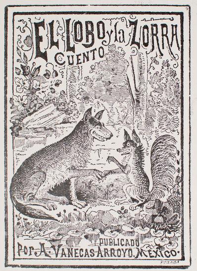José Guadalupe Posada, 'El Lobo y La Zorra', 1880-1910