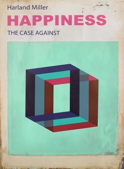 Harland Miller, 'Happiness: The Case Against (Small)', 2017