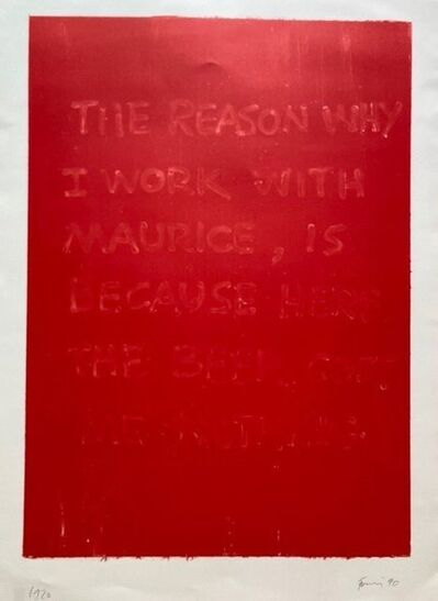 Günther Förg, 'The Reason Why I Work With Maurice, is Because Here the Beer Cost Me Nothing', 1990