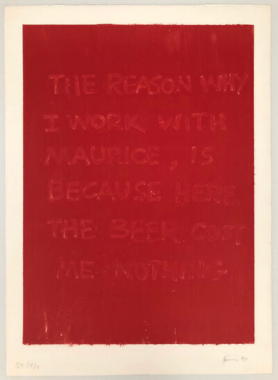 Günther Förg, 'The reason why I work with Maurice is because the beer cost me nothing', 1990