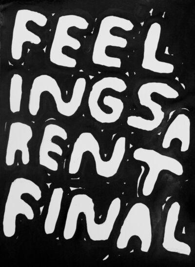 Stefan Marx, 'Feelings Aren't Final', 2016