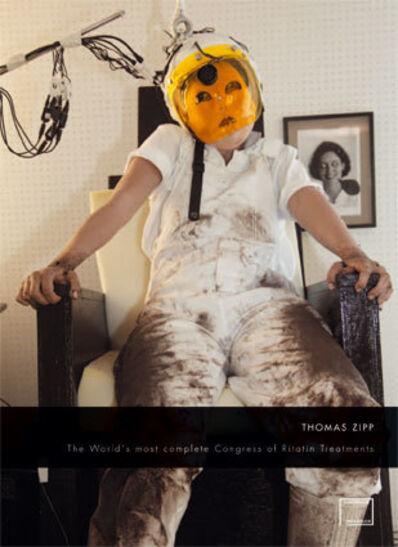 Thomas Zipp, 'THE MOST COMPLETE CONGRESS OF RITATIN TREATMENTS', 2011