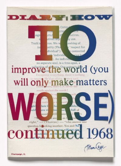 John Cage, 'Diary: How to Improve the World (You Will Only Make Matters Worse)', 1968