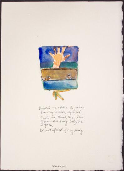 John Ransom Phillips, 'Behold me where I pass...', 2004