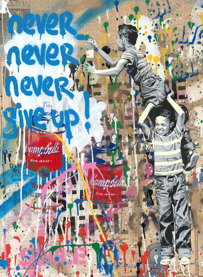 Mr. Brainwash, 'Never Never Give Up!', 2019