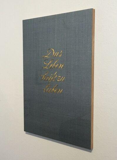 Peter Wüthrich, 'o.T. oder Das Leben heiß zu lieben (Buchtitel)', 2000