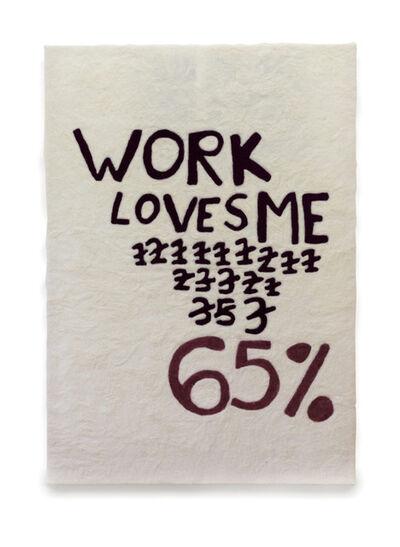 Elif Erkan, 'Does Work Love Me?', 2018