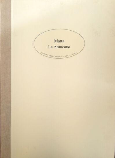 Roberto Matta, 'LA ARAUCANA, BOOK', 1978