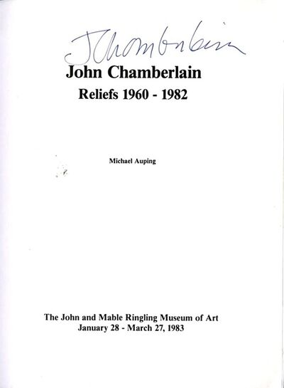 John Chamberlain, 'Reliefs 1960-1982, Exhibition Catalogue Ringling (Hand Signed)', 1983