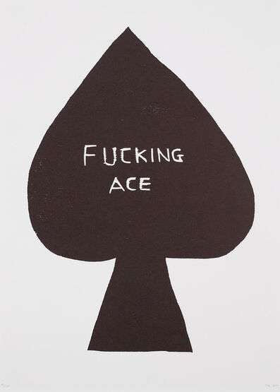 David Shrigley, 'Fucking Ace', 2016