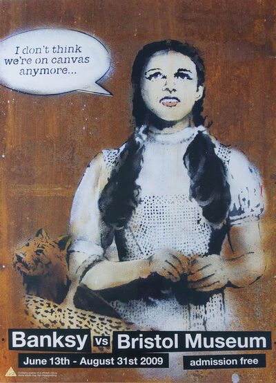 Banksy, 'Banksy V Bristol Museum -  Dorothy - I Don't Think We're On Canvas Anymore', 2009