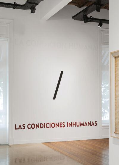 Leandro Katz, 'La Condición Humana / Las Condiciones Inhumanas', 2016