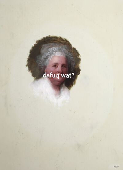 Shawn Huckins, 'Martha Washington (The Athenaeum Portrait): The Fuck What?', 2018