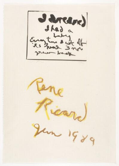 Rene Ricard, 'I Dreamed', 1989