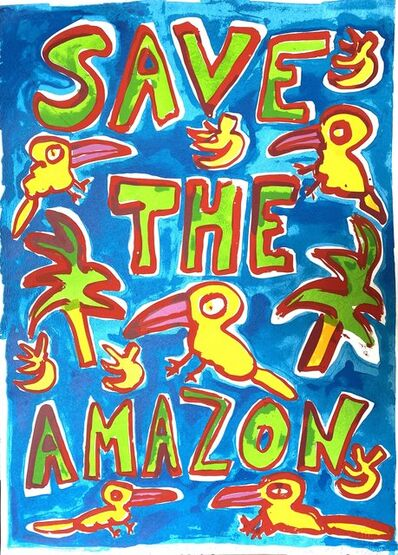 Katherine Bernhardt, 'Save The Amazon (Blue)', 2019