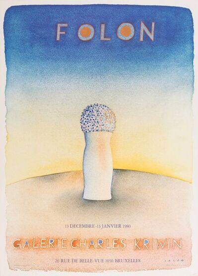 Jean Michel Folon, 'Folon Exhibition Poster, Galerie Charles Kriwin', 1980-1989