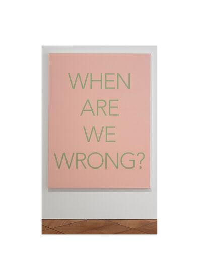 Isaac Chong Wai, 'Question #2: When Are We Wrong?', 2021