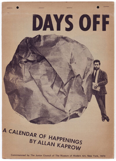 Allan Kaprow, 'Days Off: A Calendar of Happenings', 1970
