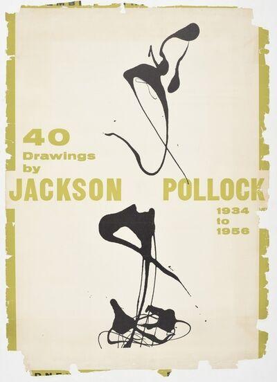"Jackson Pollock, '""40 Drawings by Jackson Pollock, 1934-1956,"" Original Sidney Janis Gallery Exhibition Poster ', 1957"