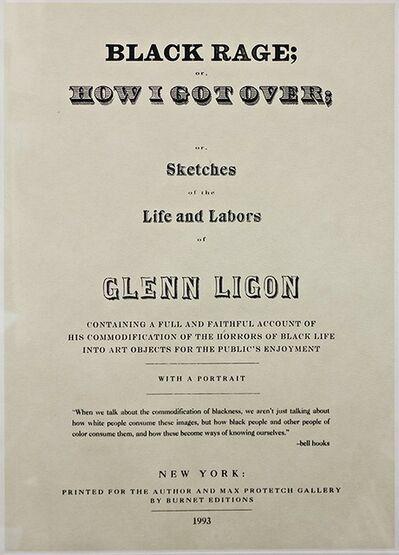 "Glenn Ligon, 'Untitled from ""Narratives"", (BLACK RAGE: HOW I GOT OVER)', 1993"