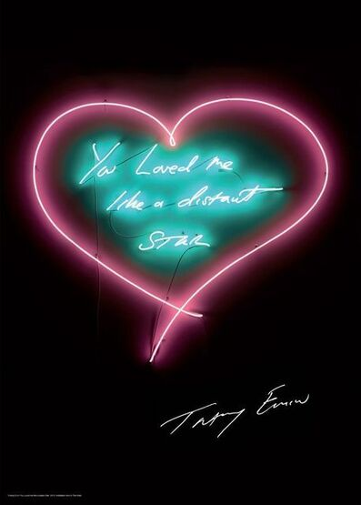 Tracey Emin, 'You Loved Me Like A Distant Star (signed)', 2016