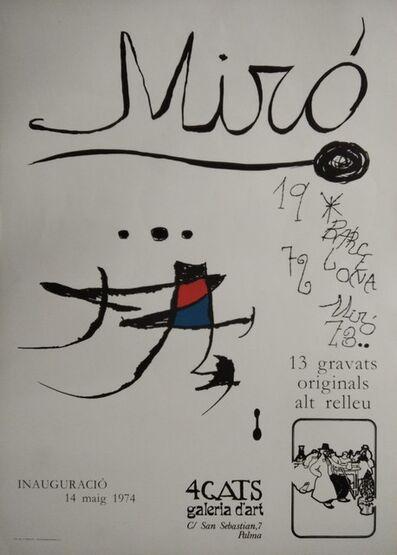 Joan Miró, 'Miró, 13 gravats originals. Barcelona 1972-73. 4 Gats, galeria d'art, 1974', 1974