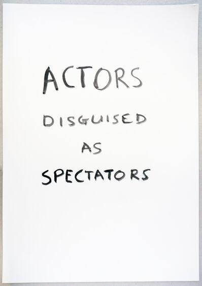 Tim Etchells, 'Actors Disguised', 2015