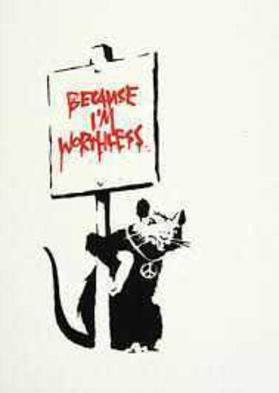 Banksy, 'Because I'm Worthless'