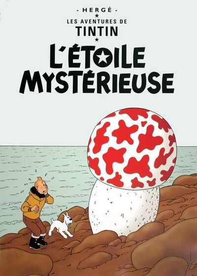 Hergé, 'Les Aventures de Tintin: L'Etoile Mysterieuse', ca. 2008