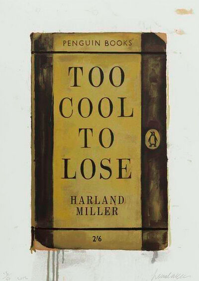 Harland Miller, 'Too Cool To Lose ', 2012